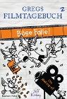 [Jeff Kinney: Gregs Filmtagebuch 2 - Böse Falle!]
