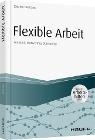 [Joachim Gutmann: Flexible Arbeit - inkl. Arbeitshilfen online]