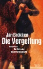 [Jan Brokken: Die Vergeltung - Rhoon 1944]