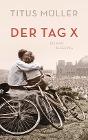 [Titus Müller: Der Tag X]