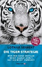 [Lothar Seiwert: Die Tiger-Strategie]