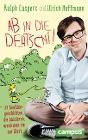 [Ralph Caspers, Ulrich Hoffmann: Ab in die Dertschi!]