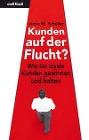 [Anne M. Schüller: Kunden auf der Flucht?]
