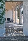 [Hanns-Josef Ortheil: Rom, Villa Massimo]