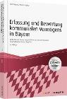 [Horst Körner, Monika Huber: Erfassung und Bewertung kommunalen Vermögens in Bayern - inkl. Arbeitshilfen online]