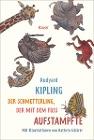 [Rudyard Kipling: Der Schmetterling, der mit dem Fuß aufstampfte]