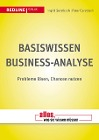 [Peter Gerstbach, Ingrid Gerstbach: Basiswissen Business-Analyse]