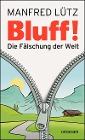 [Manfred Lütz: BLUFF!]
