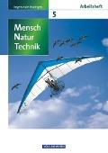 Mensch - Natur - Technik 5. Schuljahr.  Arbeitsheft. Regelschule Thüringen