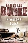 [James Lee Burke: Fremdes Land]