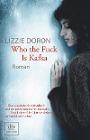 [Lizzie Doron: Who the Fuck Is Kafka]