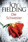 [Joy Fielding: Die Schwester]