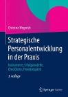 [Christine Wegerich: Strategische Personalentwicklung in der Praxis]