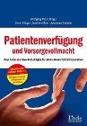 [Sven Klinger, Joachim Mohr, Johannes Schulte: Patientenverfügung und Vorsorgevollmacht]