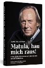 [Claus Theo Gärtner, Sarah Gärtner: Matula, hau mich raus!]
