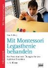 [Nina Hellwig: Mit Montessori Legasthenie behandeln]