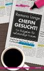 [Ramona Lange: Chefin gesucht!]