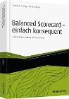[Herwig R. Friedag, Walter Schmidt: Balanced Scorecard - einfach konsequent]