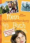 [Ute Friesen: Mein Baden-Württemberg-Buch]