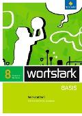wortstark Basis 8. Werkstattheft. Differenzierende Ausgabe. Nordrhein-Westfalen