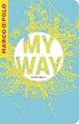[Ralf Christofori: MARCO POLO My Way Reisetagebuch Citymap]
