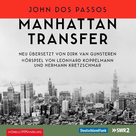 CD Manhattan Transfer von John Dos Passos - Hörspiel