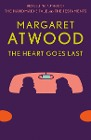 [Margaret Atwood: The Heart Goes Last]