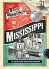 [Davide Morosinotto: Die Mississippi-Bande]