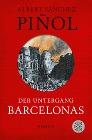 [Albert Sánchez Piñol: Der Untergang Barcelonas]