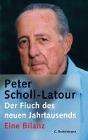 [Peter Scholl-Latour: Der Fluch des neuen Jahrtausends]