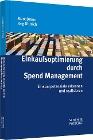 [Marc Braun, Jörg Dittrich: Einkaufsoptimierung durch Spend Management]