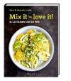[Katie Caldesi, Ciancarlo Caldesi: Mix it - love it!]