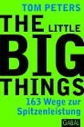 [Tom Peters: The Little Big Things]