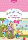 [Mein großes Lieblings-Buch: Ich gehe in den Kindergarten!]