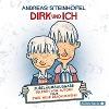 [Andreas Steinhöfel: Dirk und ich (Jubiläumsausgabe)]
