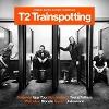 [Trainspotting 2. Original Soundtrack]