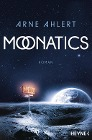 [Arne Ahlert: Moonatics]