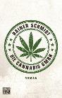 [Rainer Schmidt: Die Cannabis GmbH]