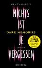 [Wendy Walker: Dark Memories - Nichts ist je vergessen]