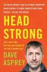 [Dave Asprey: Head Strong]