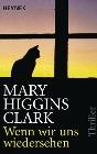 [Mary Higgins Clark: Wenn wir uns wiedersehen]