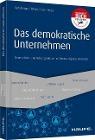 [Thomas Sattelberger, Isabell Welpe, Andreas Boes: Das demokratische Unternehmen]