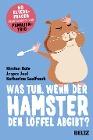 [Kirsten Boie, Jesper Juul, Katharina Saalfrank: Was tun, wenn der Hamster den Löffel abgibt?]