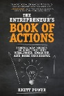 [Rhett Power: The Entrepreneur's Book of Actions: Essential Daily Exercises and Habits for Becoming Wealthier, Smarter, and More Successful]
