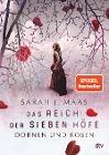 [Sarah J. Maas: Das Reich der sieben Höfe 01 - Dornen und Rosen]