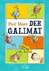 [Paul Maar: Der Galimat und ich]