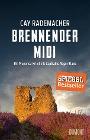 [Cay Rademacher: Brennender Midi]