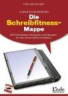[Ulrike Scheuermann: Die Schreibfitness-Mappe]