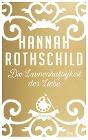 [Hannah Rothschild: Die Launenhaftigkeit der Liebe]