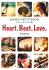 [James Patterson, Emily Raymond: Heart. Beat. Love.]